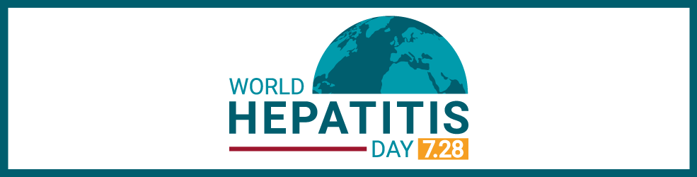World Hepatitis Day 7/28
